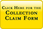 click Here for the Collection Claim Form!